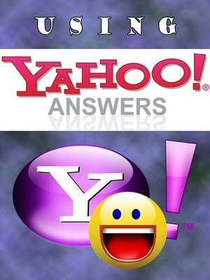 cover image of Using Yahoo Answers